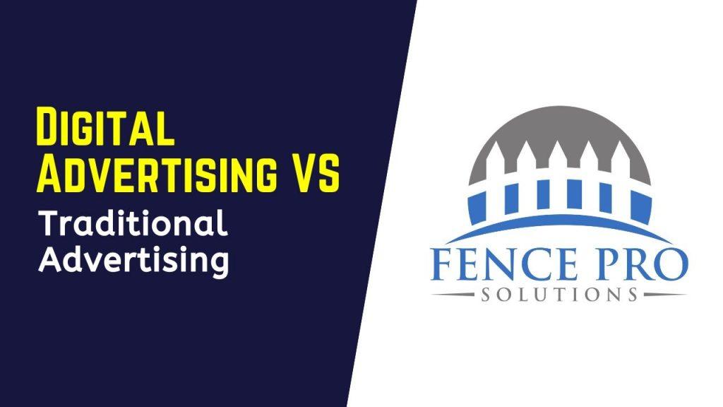 Digital Advertising VS Traditional