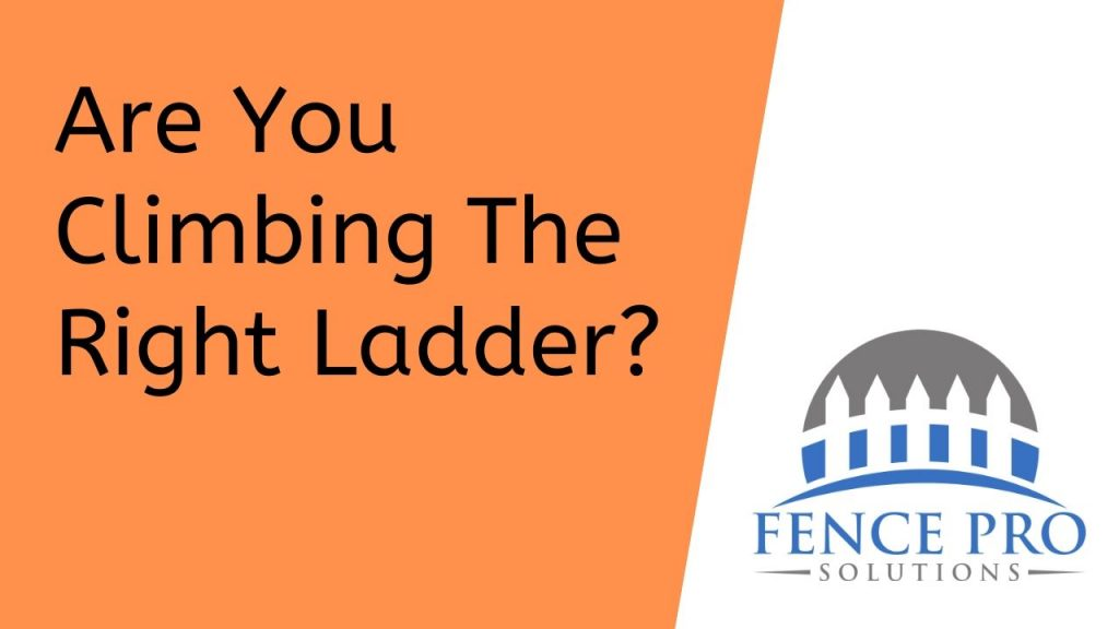 Are you climbing the right ladder