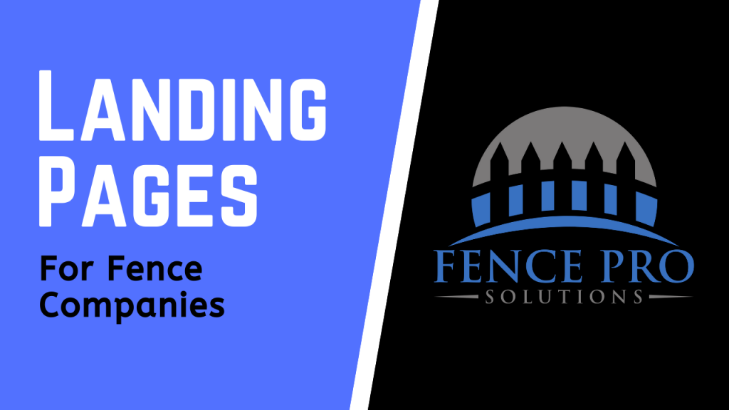Landing Pages For Fence Companies
